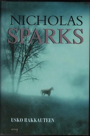 Usko rakkauteen, Nicholas Sparks
