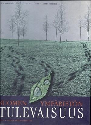 Suomen ympäristön tulevaisuus, Erik Wahlström