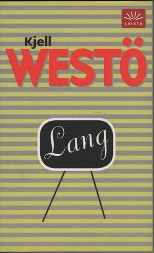 Lang, Kjell Westö