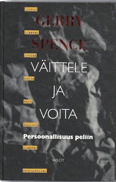 Väittele ja voita : persoonallisuus peliin, Gerry Spence