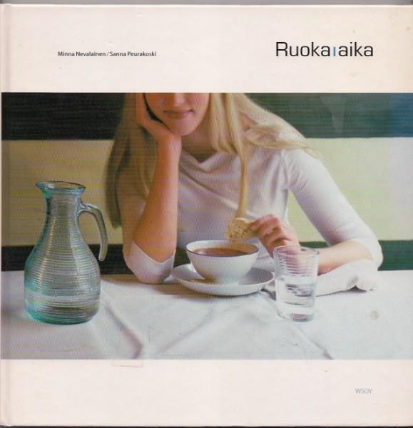 Ruoka-aika, Minna Nevalainen