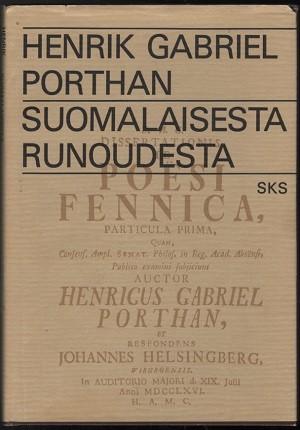 Suomalaisesta runoudesta, Porthan Porthan Henrik Gabriel