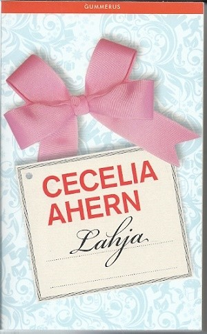 Lahja, Cecelia Ahern