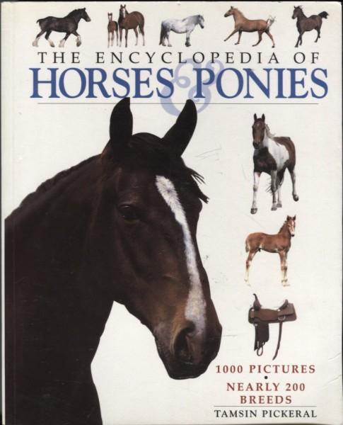 Encyclopedia of horses & ponies, Tamsin Pickeral