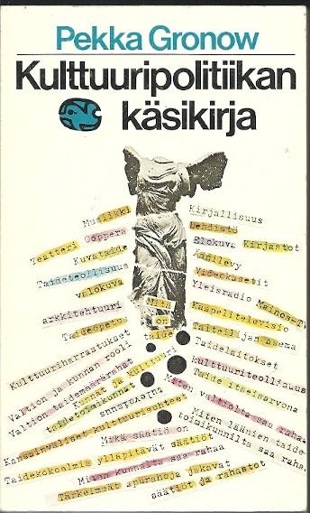 Kulttuuripolitiikan käsikirja, Pekka Gronow