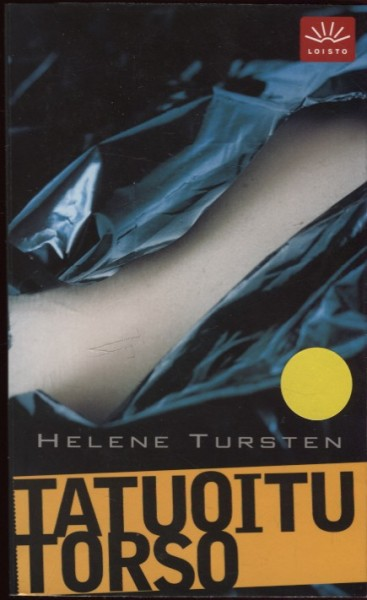 Tatuoitu torso, Helene Tursten