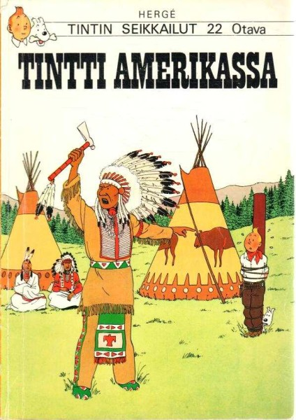 Tintin seikkailut 22 - Tintti Amerikassa, Hergé Hergé