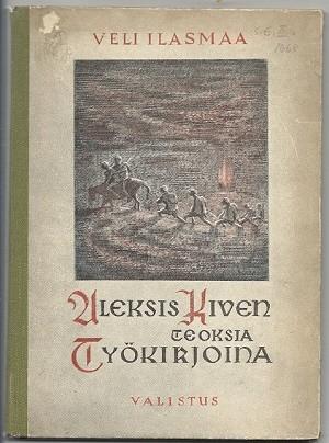 Aleksis Kiven teoksia työkirjoina, Ilasmaa Ilasmaa Veli