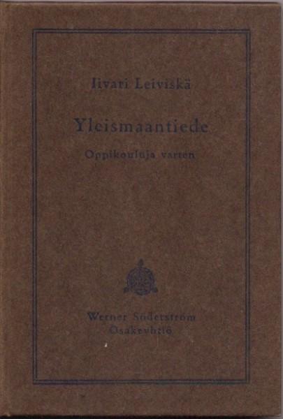 Yleismaantiede - Oppikouluja varten, Iivari Leiviskä