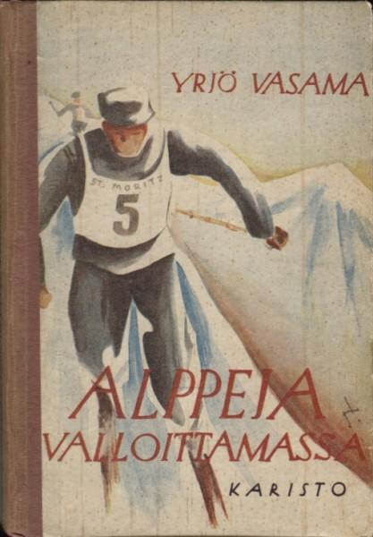 Alppeja valloittamassa, Yrjö Vasama