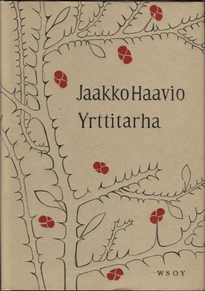 Yrttitarha, Jaakko Haavio