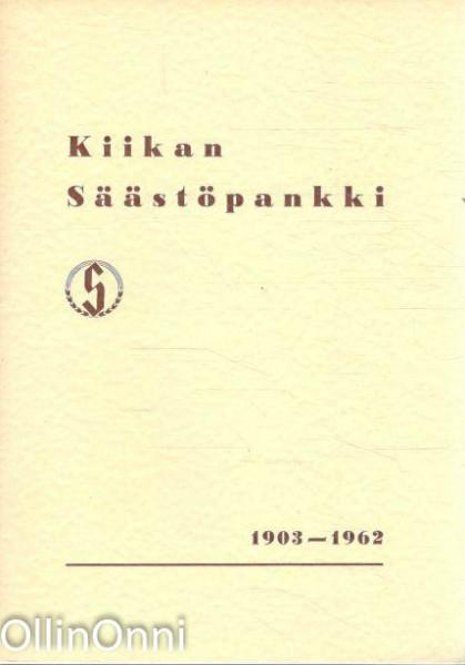 Kiikan Säästöpankki 1903-1962, Ei Tiedossa