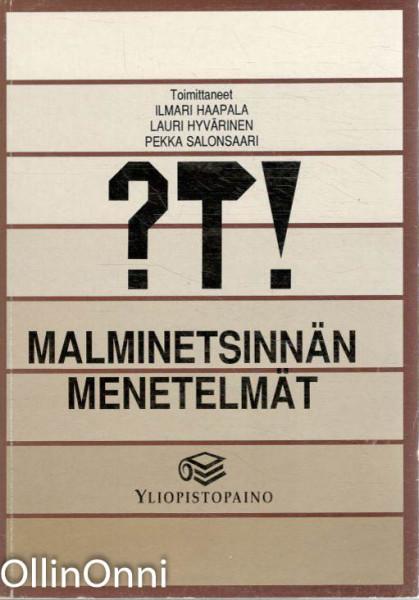 Malminetsinnän menetelmät, Ilmari Haapala