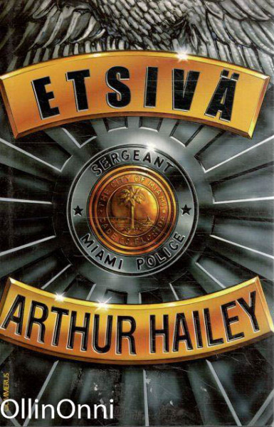 Etsivä, Arthur Hailey