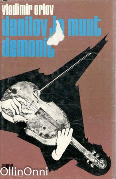 Danilov ja muut demonit, Vladimir Orlov