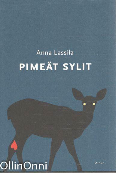 Pimeät sylit, Anna Lassila