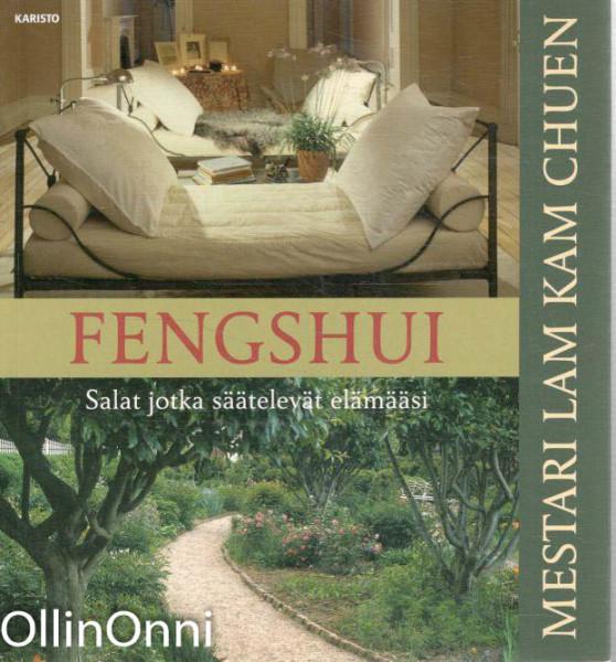 Fengshui : salat jotka säätelevät elämääsi, Chuen Chuen Lam Kam