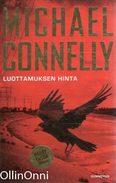 Luottamuksen hinta, Michael Connelly