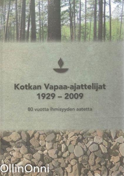 Kotkan vapaa-ajattelijat 1929-2009, Hannu Eklund - 2009