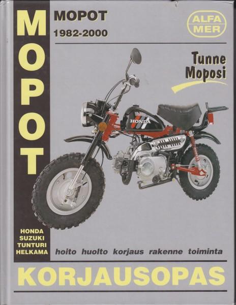 Mopot : korjausopas : 1982-2000 Helkama, Honda, Suzuki, Tunturi, Esko Mauno