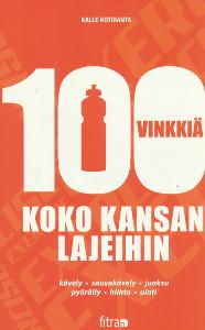 100 vinkkiä koko kansan lajeihin, Kalle Kotiranta