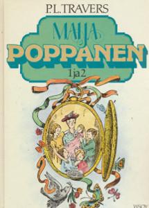 Maija Poppanen ; Maija Poppanen tulee takaisin, P. L. Travers