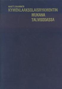 Kymenlaaksolaisrykmentin mukana talvisodassa, Martti Saarento