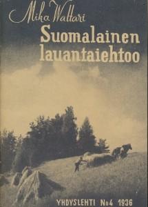 Suomalainen lauantaiehtoo, Mika Waltari