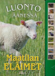 Maatilan eläimet : luonto äänessä, Reima Flyktman