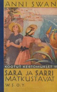 Sara ja Sarri matkustavat, Anni Swan