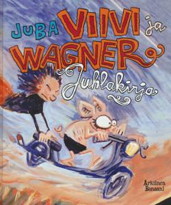 Viivi ja Wagner : juhlakirja,  Juba