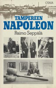 Tampereen Napoleon, Raimo Seppälä