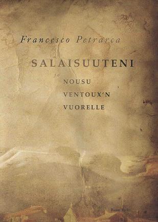 Salaisuuteni ja Nousu Ventoux'n vuorelle, Francesco Petrarca
