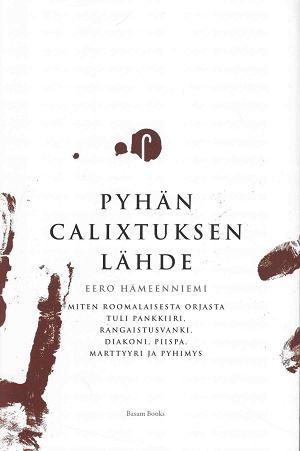 Pyhän Calixtuksen lähde, Eero Hämeenniemi