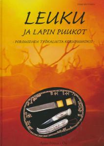 Leuku ja Lapin puukot : poromiehen työkalusta korupuukoksi, Timo Hyytinen
