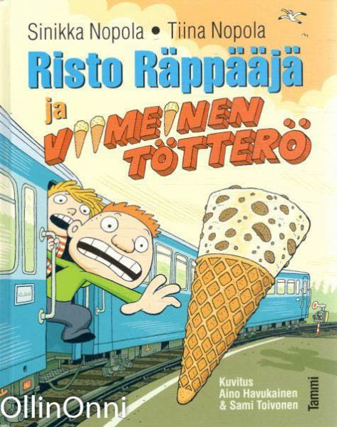 Risto Räppääjä ja viimeinen tötterö, Sinikka Nopola