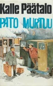 Pato murtuu, Kalle Päätalo