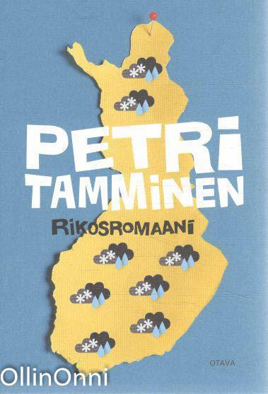 Rikosromaani, Petri Tamminen