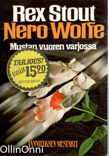 Nero Wolfe : mustan vuoren varjossa, Rex Stout