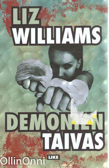 Demonien taivas, Liz Williams