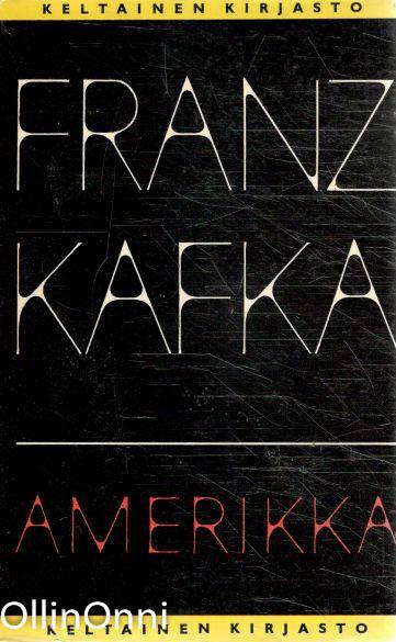 Amerikka, Franz Kafka