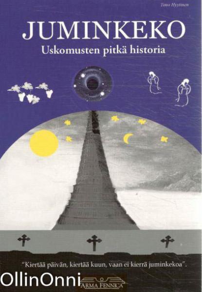 Juminkeko : uskomusten pitkä historia, Timo Hyytinen