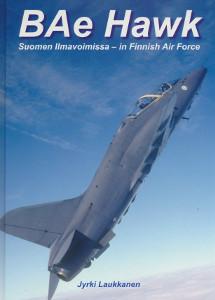 BAe Hawk : Suomen ilmavoimissa = in Finnish air force, Jyrki Laukkanen