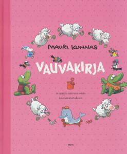 Vauvakirja - Muistoja vauvavuosista koulun aloitukseen, Mauri Kunnas