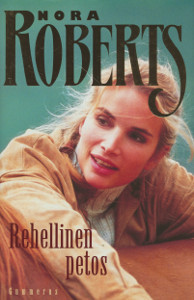 Rehellinen petos, Nora Roberts