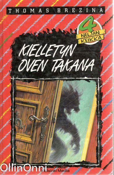Kielletyn oven takana : seikkailu Ruotsissa, Thomas Brezina