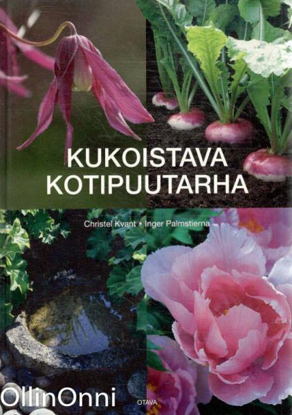 Kukoistava kotipuutarha, Christel Kvant