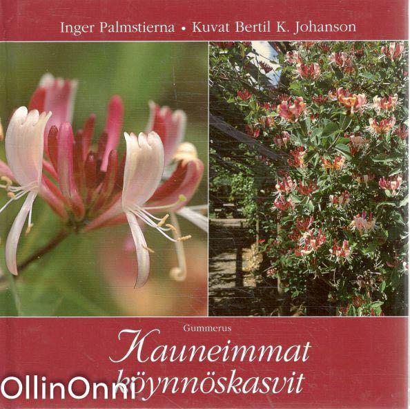Kauneimmat köynnöskasvit, Inger Palmstierna