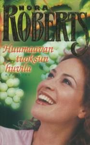 Huumaavan tuoksun huvila, Nora Roberts