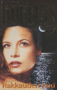 Rakkauden kuu, Nora Roberts